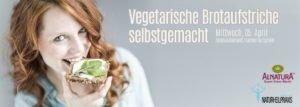 Vegetarische Brotaufstriche selbstgemacht @ Alnatura Biomarkt