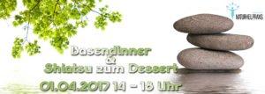 Basendinner mit Shiatsu zum Dessert @ Naturheilpraxis Sabine List