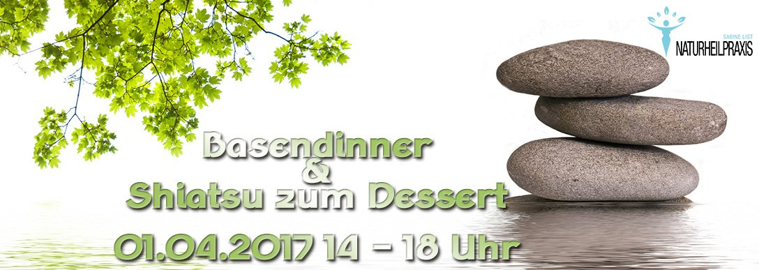 Basendinner & Shiatsu zum Dessert